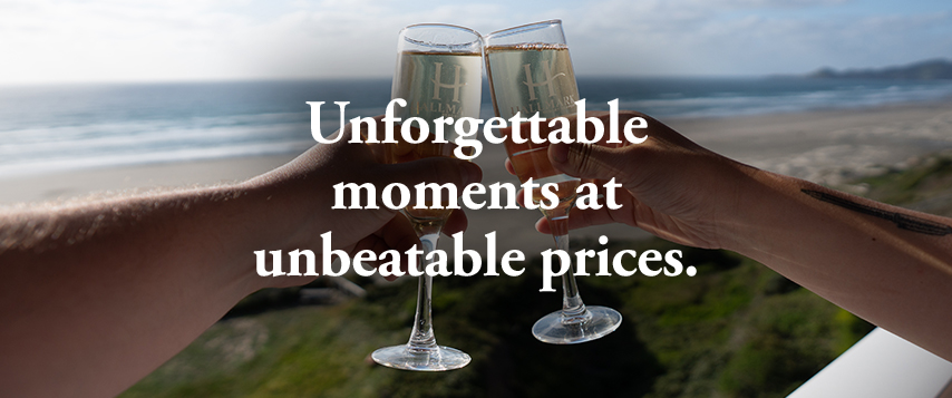 Unforgettable moments at unbeatable prices