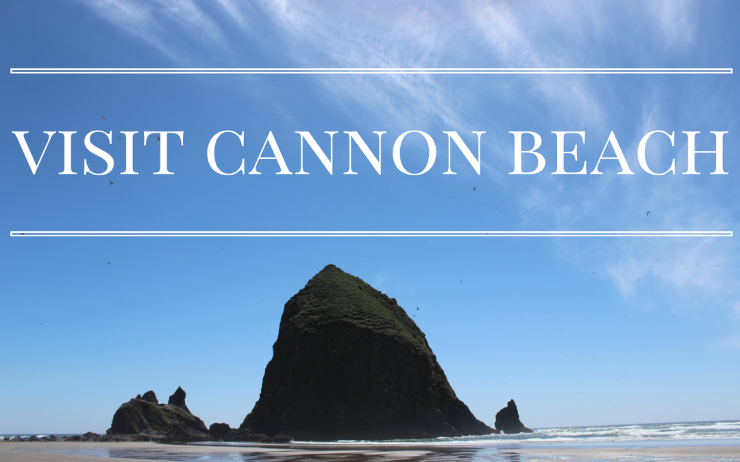 Cannon Beach in June!