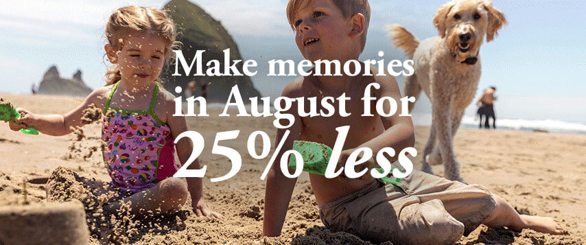 Make memories in August for 25% less