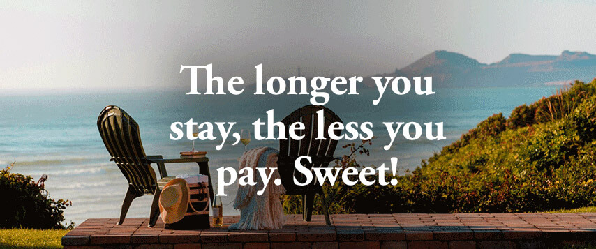 The longer you stay, the less you pay. Sweet1