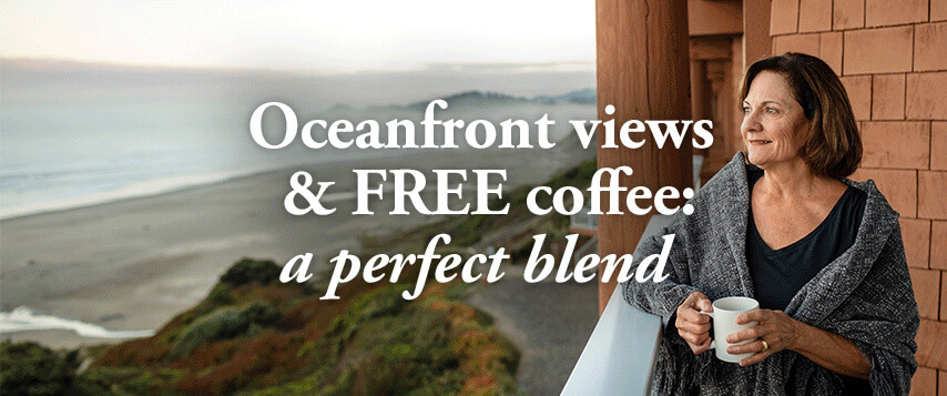 Oceanfront views & FREE coffe: a perfect blend